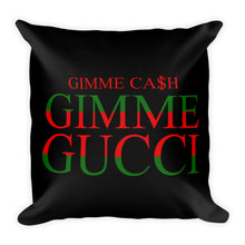 Load image into Gallery viewer, Gimme Gucci - Throw Pillow