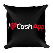 Load image into Gallery viewer, I Love Cash App - Throw Pillow