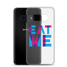 Load image into Gallery viewer, Eat Me - Samsung Case