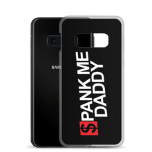 Load image into Gallery viewer, Spank Me Daddy - Samsung Case