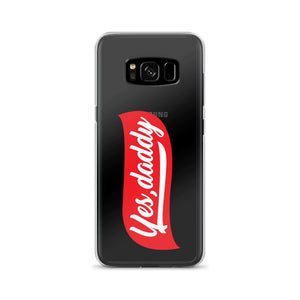Yes, Daddy - Samsung Case