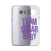 Load image into Gallery viewer, Team Sugar Baby - Samsung Case