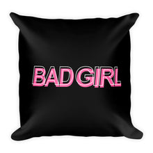 Load image into Gallery viewer, Bad Girl - Throw Pillow