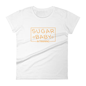 Sugar Baby In Training - Women's short sleeve t-shirt