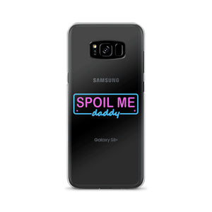 Spoil Me Daddy - Samsung Case