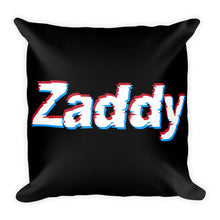 Load image into Gallery viewer, Zaddy - Throw Pillow