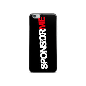 Sponsor Me - iPhone Case