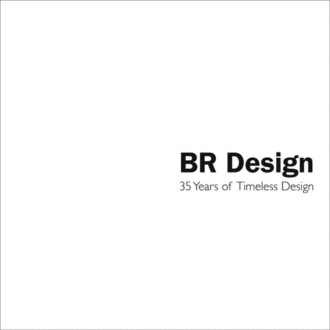 BR Design: 35 Years of Timeless Design