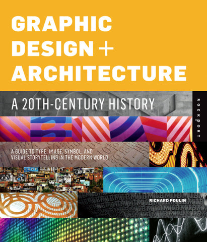 Graphic Design + Architecture: <p>A 20th-Century History