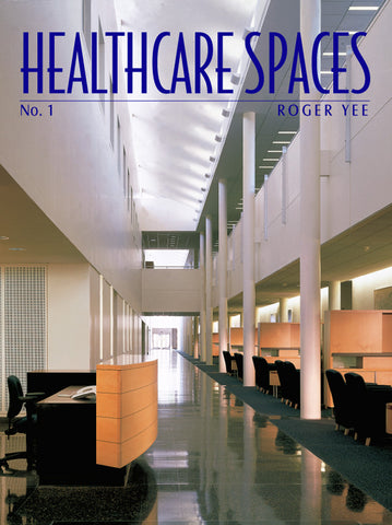 Healthcare Spaces No.1