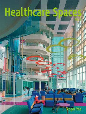 Healthcare Spaces No.2
