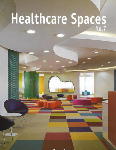 Healthcare Spaces No.7 - DIGITAL VERSION