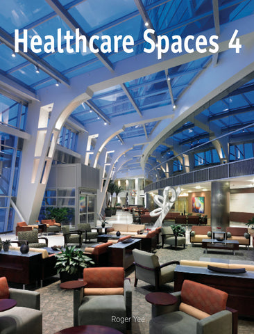 Healthcare Spaces No.4