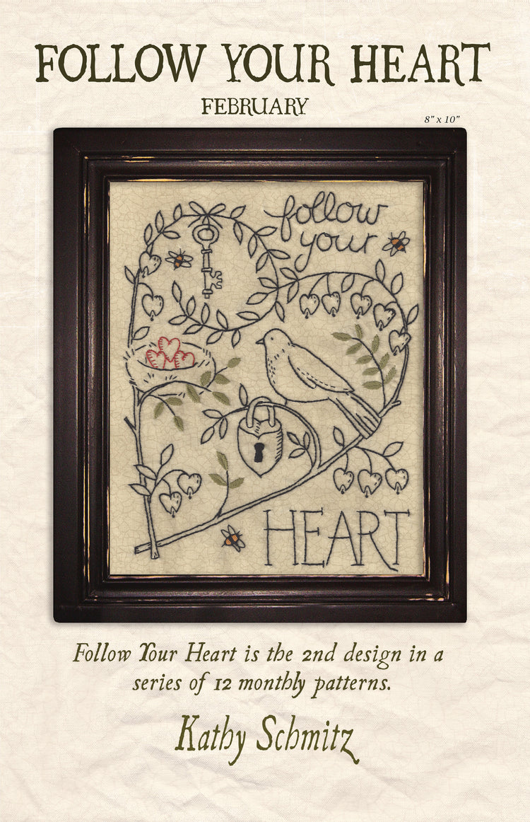Follow Your Heart - February
