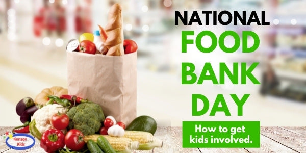 National Food Bank Day: How to get kids involved
