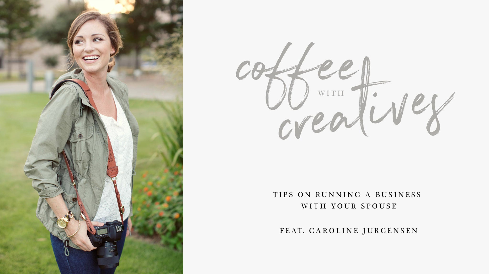 Professional Dallas portrait and wedding photographer, Caroline Jurgensen, shares insight on running a creative business with her husband, Luke.