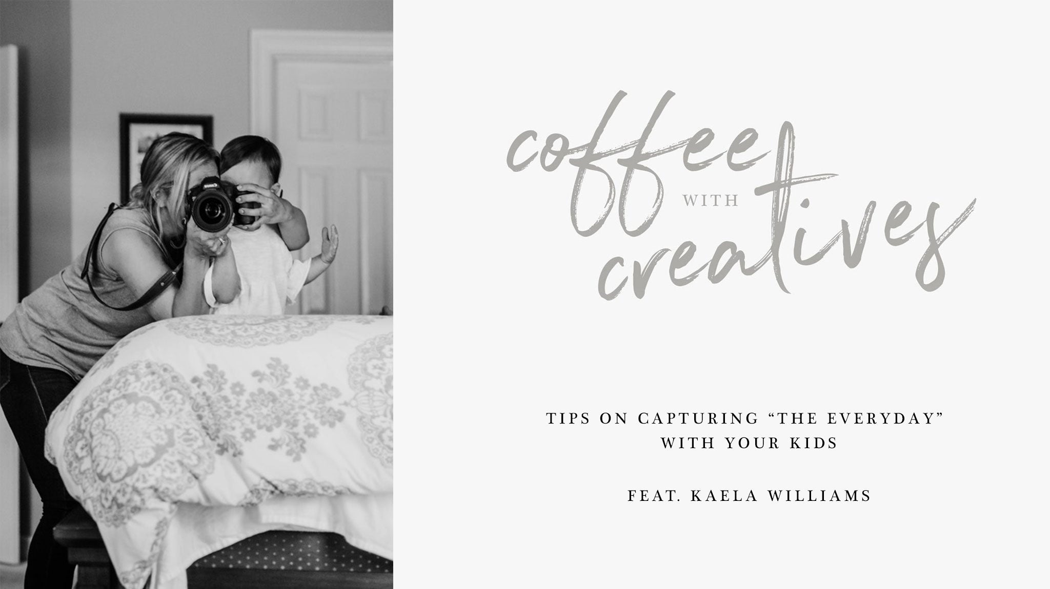Coffee with Creatives: Kaela Williams