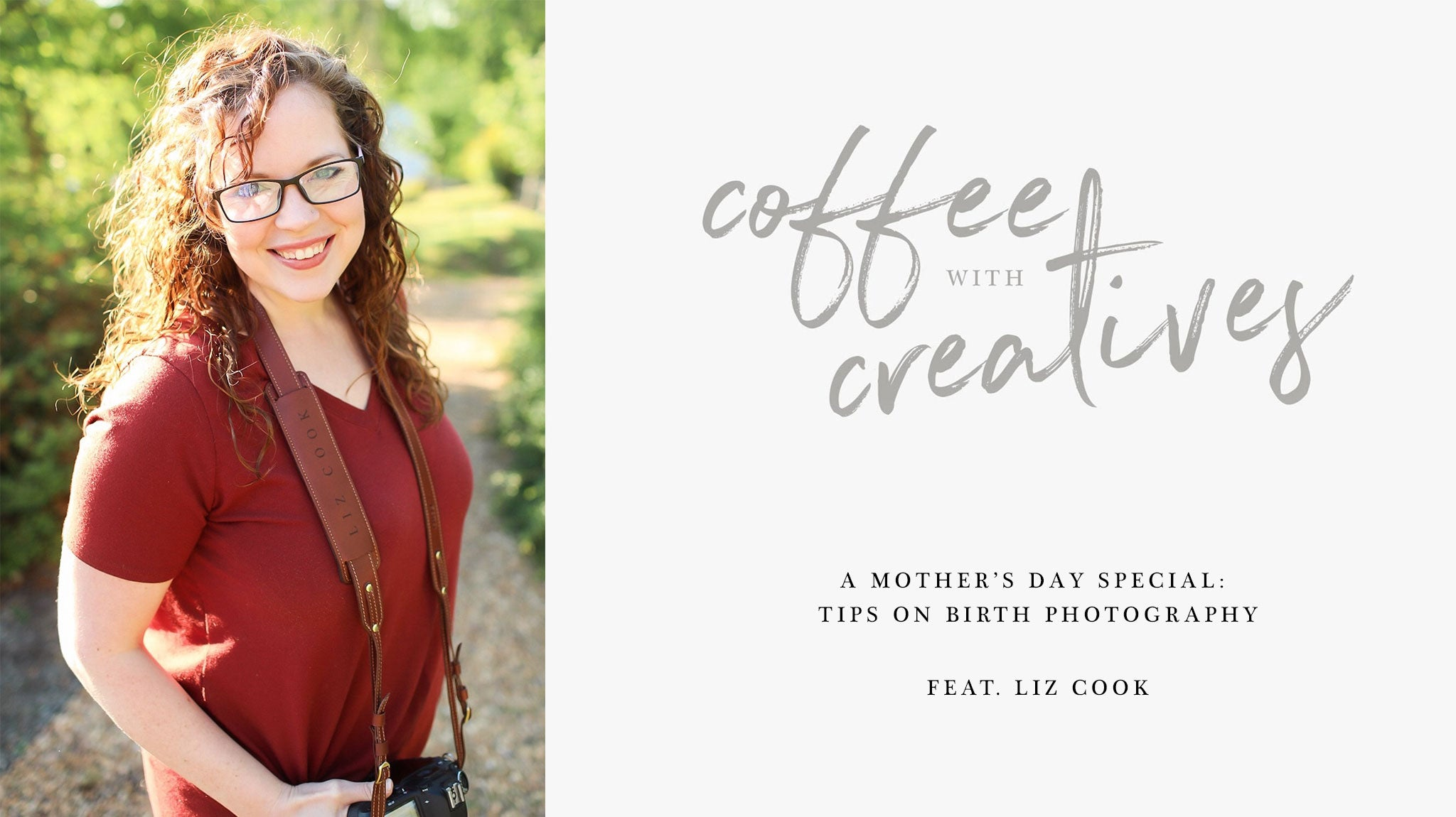 Coffee with Creatives: Liz Cook and Birth Photography