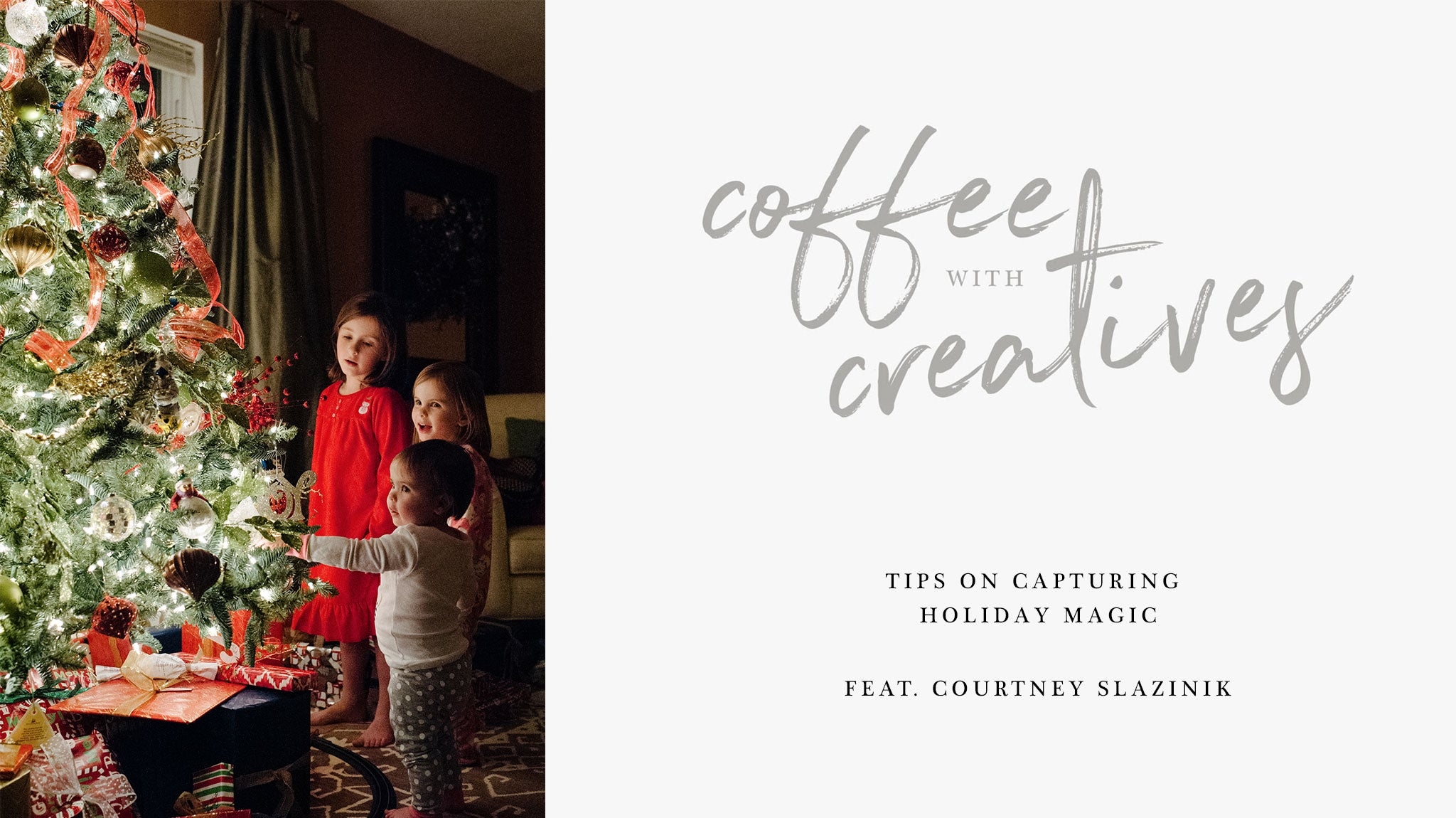 FOTO Blog | Capturing Holiday Magic with Courtney Slazinik