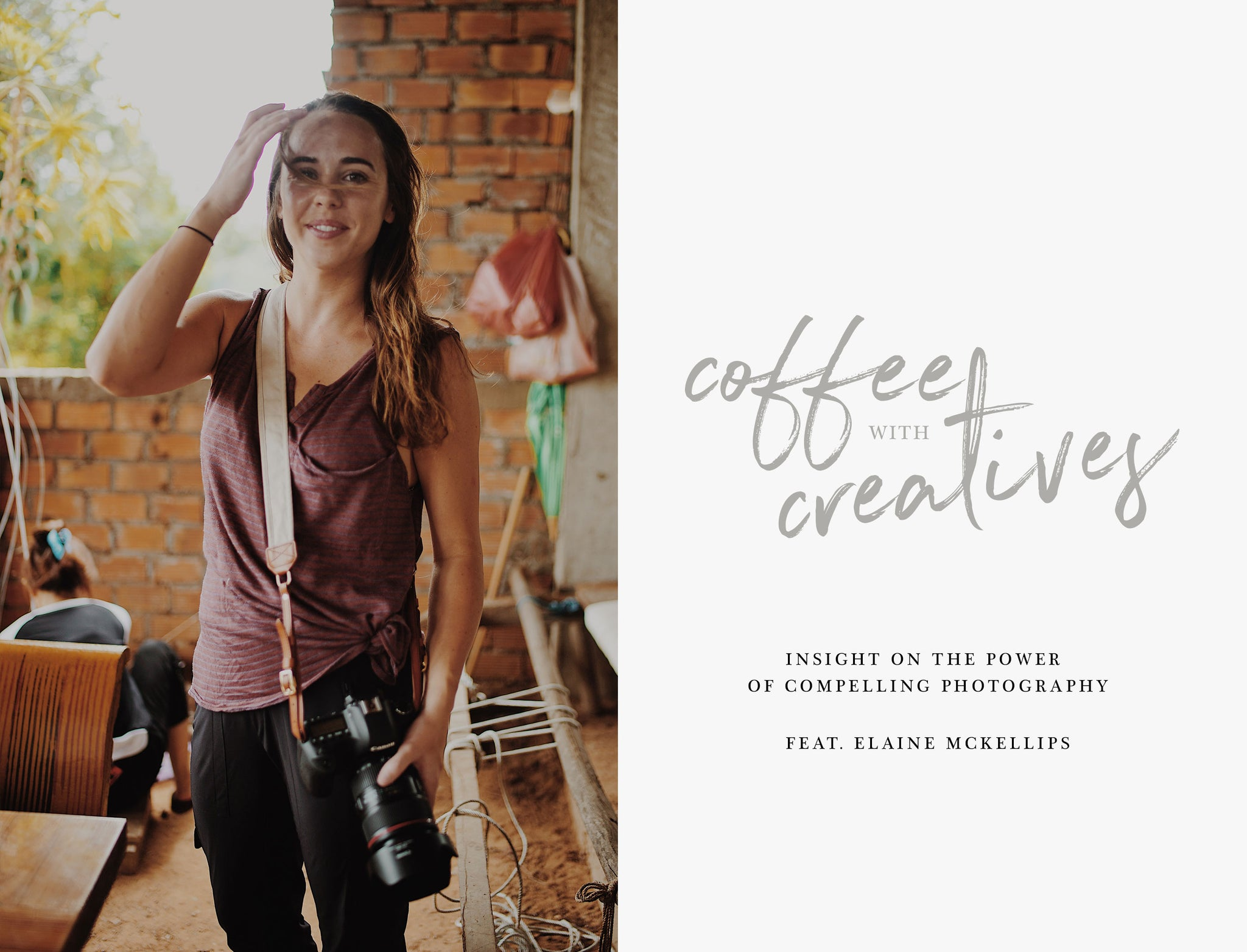 Coffee with Creatives: Insight on the power of compelling photography