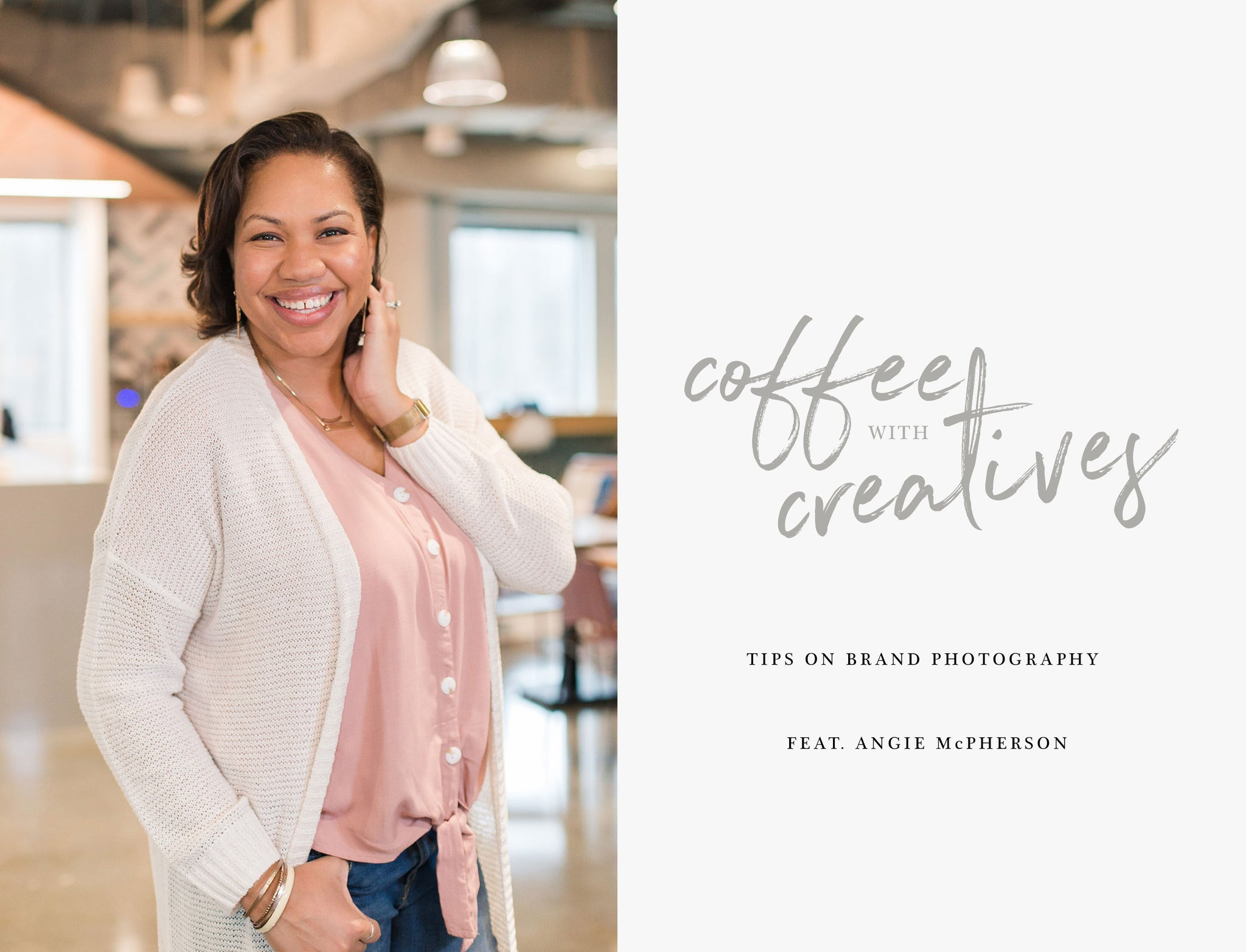 Coffee with Creatives: Angie McPherson