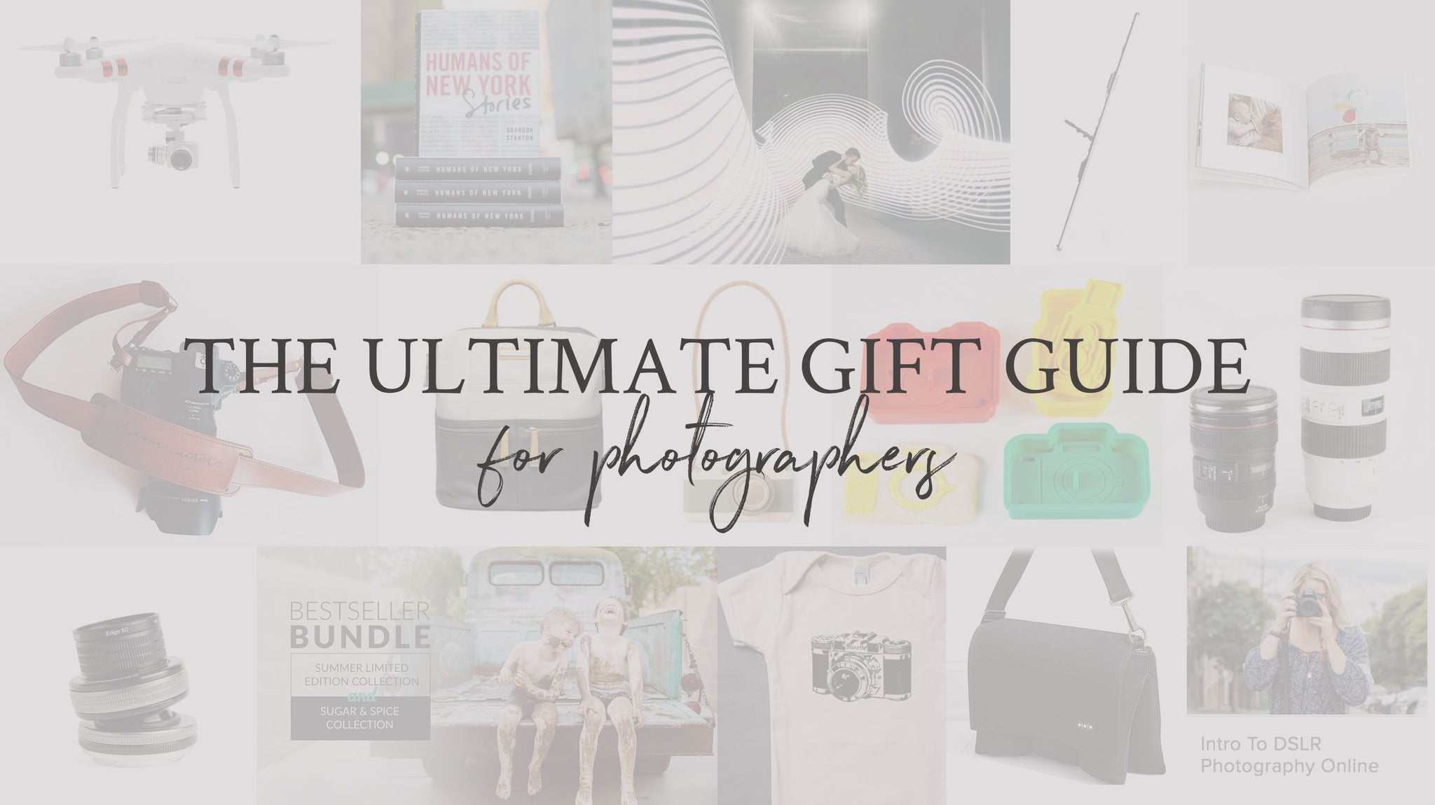 The Ultimate Gift Guide for Photographers | FOTO Blog