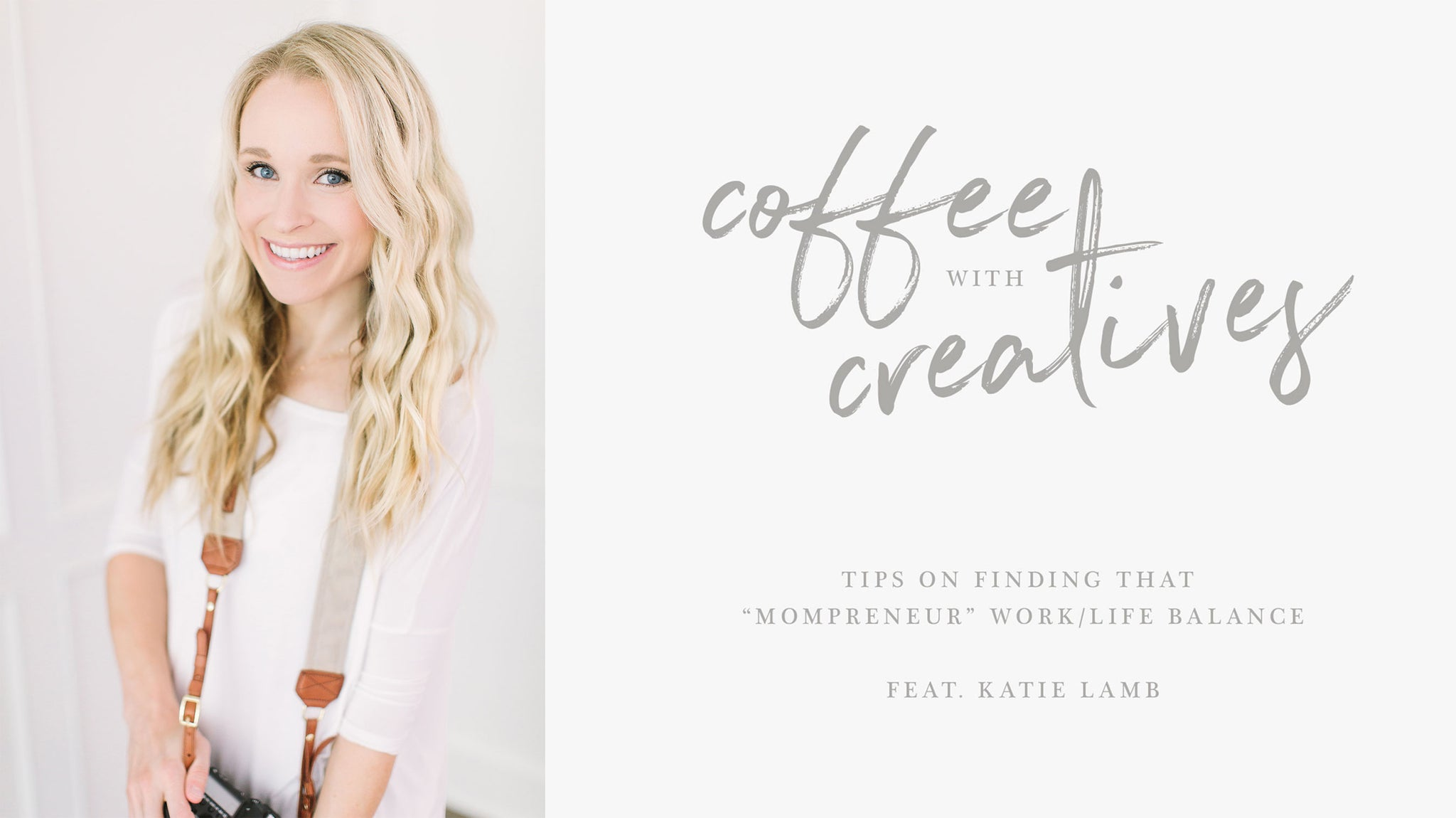 Professional portrait photographer and mother of twins, Katie Lamb, shares her tips and tricks on how to find balance as a creative entrepreneur and mom (a.k.a mompreneur)!
