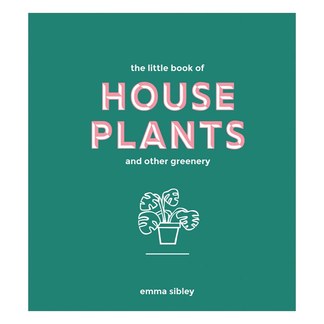 House Plants by Emma Sibley