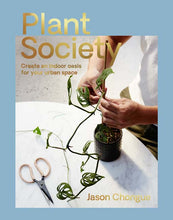Load image into Gallery viewer, Plant Society by Jason Chongue
