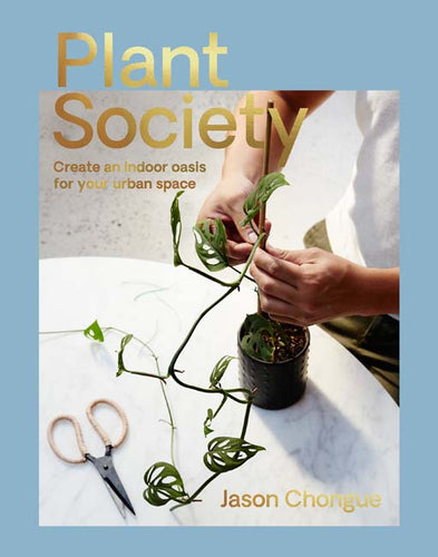 Plant Society by Jason Chongue