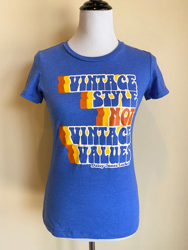 Vintage Style NOT Vintage Values Tee in Royal Blue *Limited Edition*