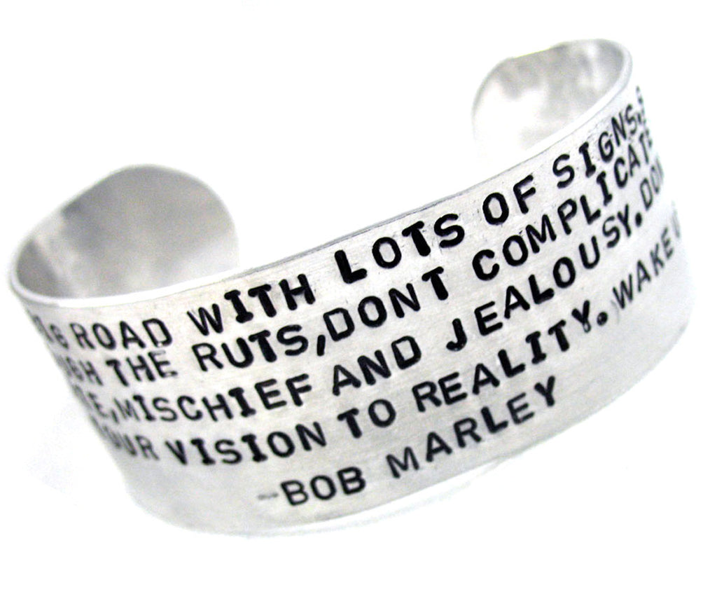 "Life is one big road… Bob Marley Quote - 1"" Aluminum Cuff"