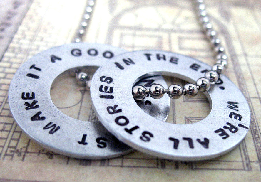 We're All Stories in the End - Doctor Who Aluminum Disc Pendant