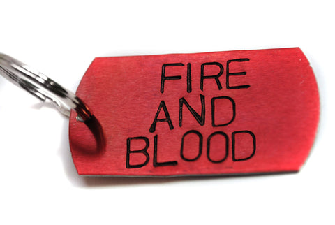 Fire and Blood - Game of Thrones Anodized Aluminum Keychain