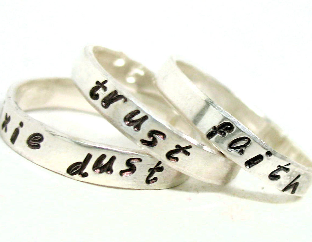 Faith, Trust and Pixie Dust - Sterling Silver Rings