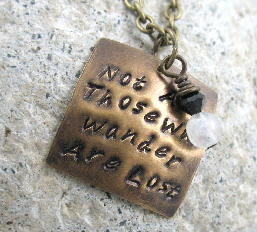 Not All Those Who Wander Are Lost - Antiqued Brass Pendant w/Black Swarovski Crystal