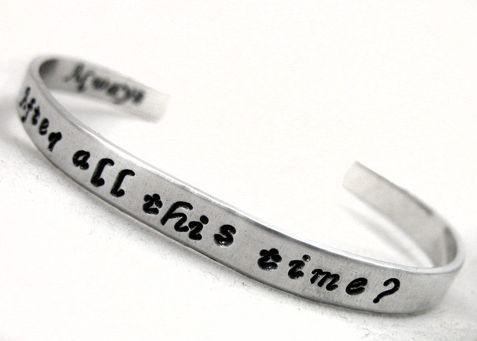 After All This Time?  Always - Handstamped Aluminum Bracelet, Harry Potter Inspired