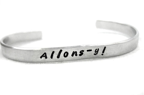 Allons-y! - Handstamped Doctor Who Inspired Aluminum Bracelet