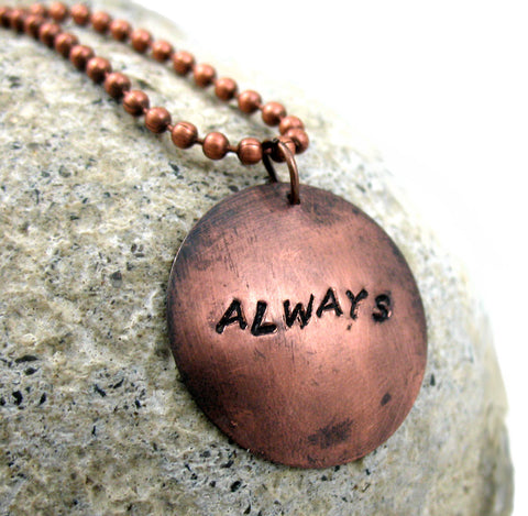 Always - Antiqued Copper Pendant