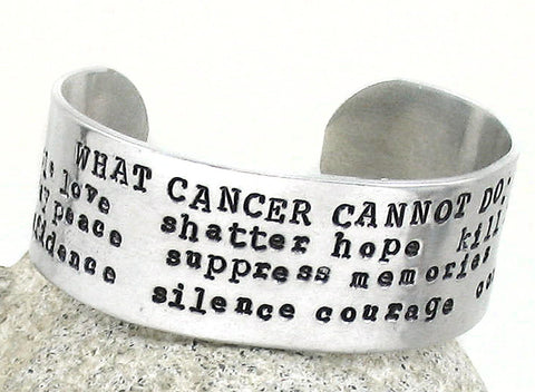 What Cancer Cannot Do - Aluminum Cuff