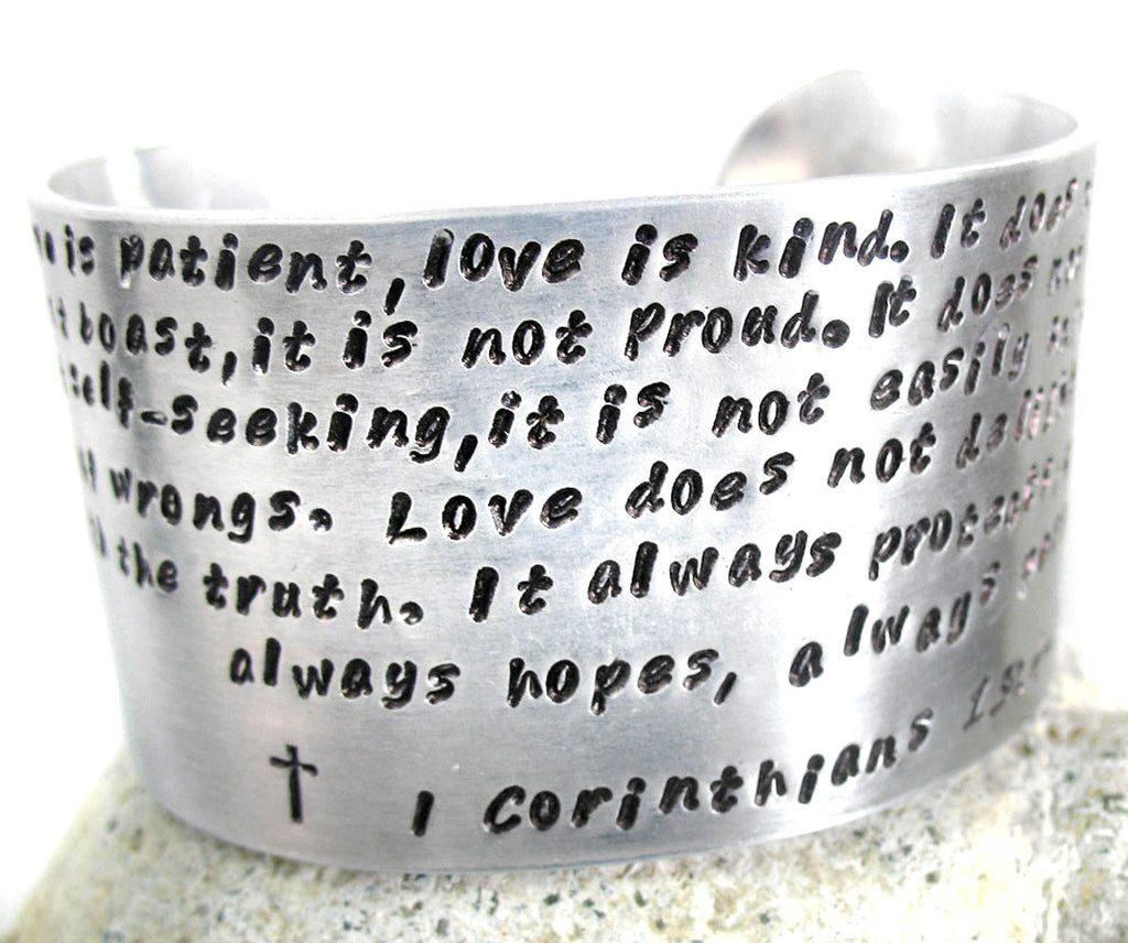 "Love is Patient (Corinthians 13) - 1.5"" Hand-Stamped Aluminum Cuff"