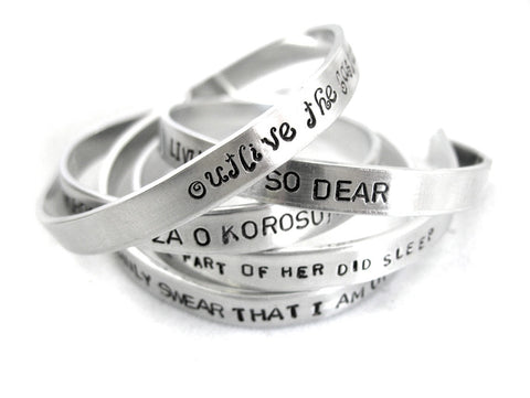Custom Aluminum Bracelet, Stamped on Both Sides, Inside & Out - Personalized with YOUR Quote, Phrase, Verse - you name it