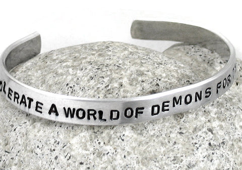 One May Tolerate a World of Demons for the Sake of an Angel - Aluminum Bracelet