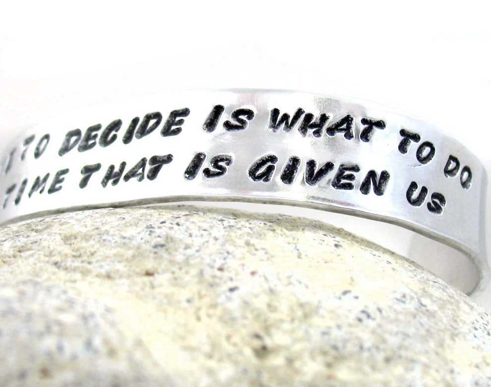 Gandalf Self Determination Quote - Aluminum Bracelet