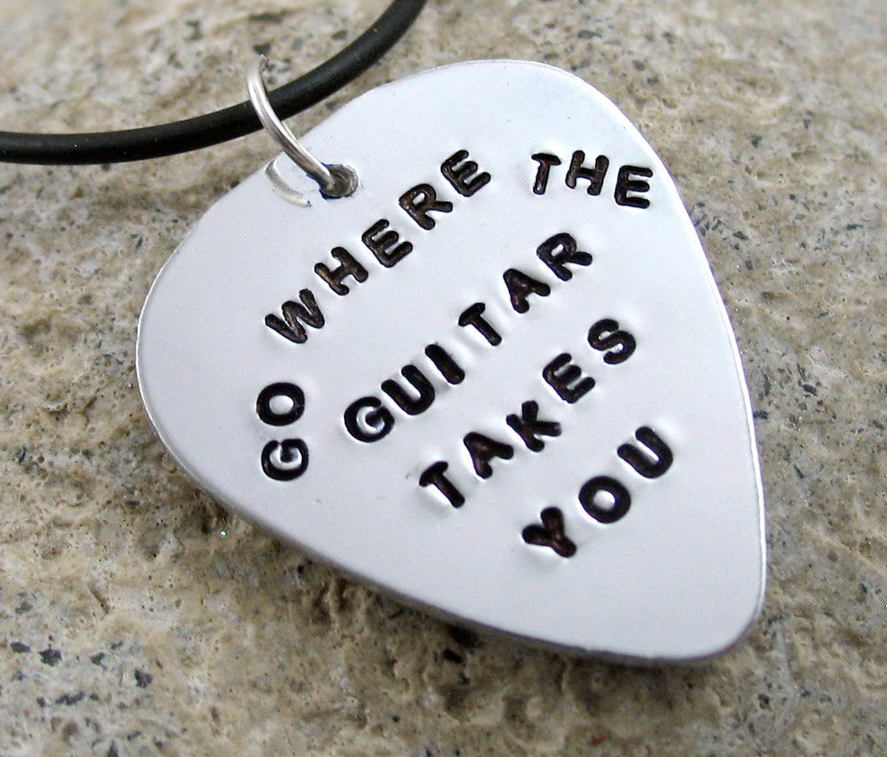 Go Where the Guitar Takes You - Aluminum Guitar Pick Pendant