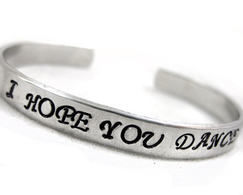 I Hope You Dance - Aluminum Bracelet