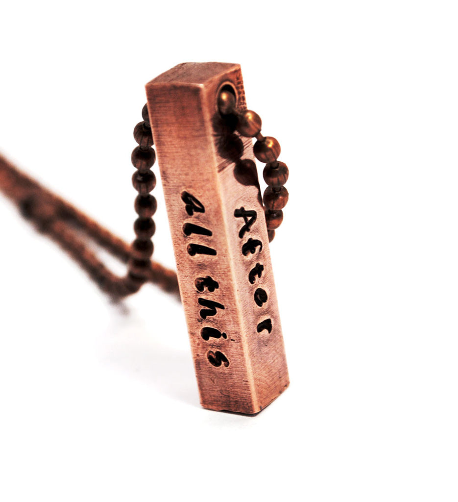 After All This Time?  Always - Handstamped Antiqued Copper Bar Necklace on Ball Chain