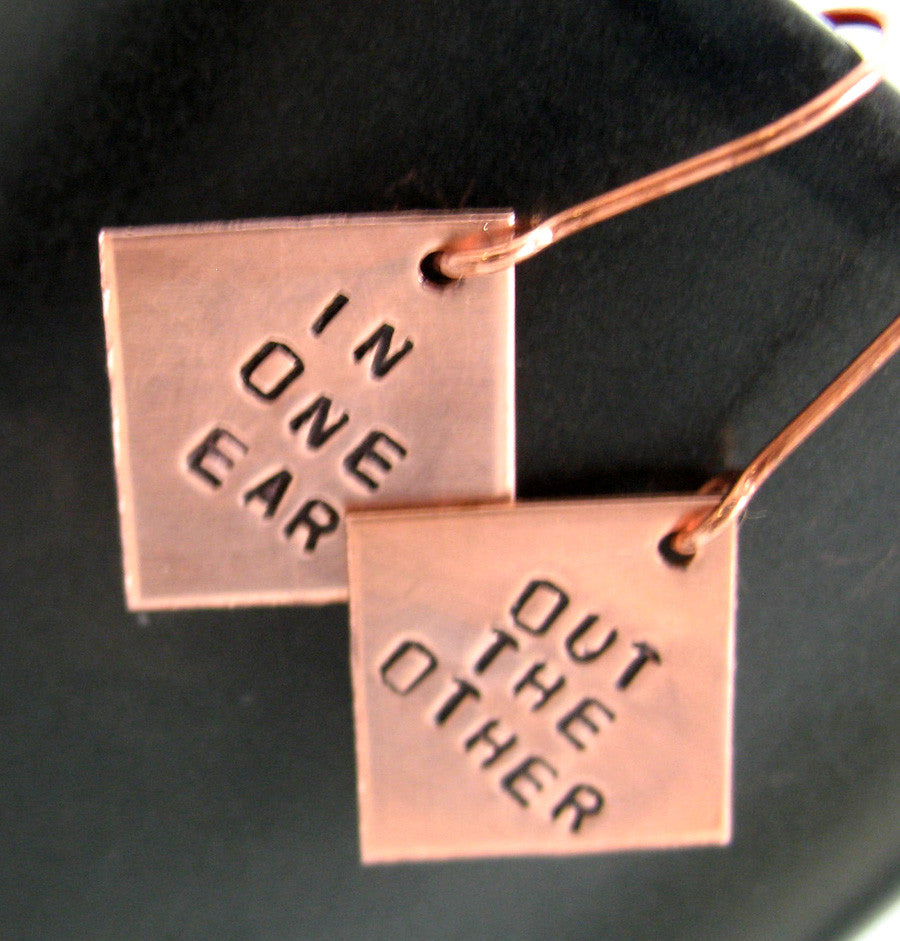 In One Ear, Out the Other - Copper Earrings
