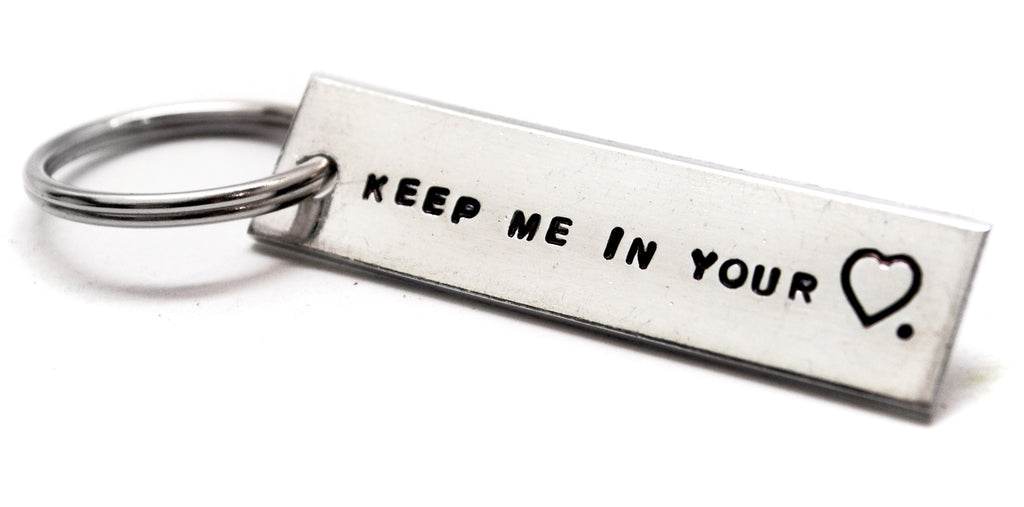 "Keep Me In Your Heart - 1/2"" x 2"" Hand Stamped Aluminum Keychain"