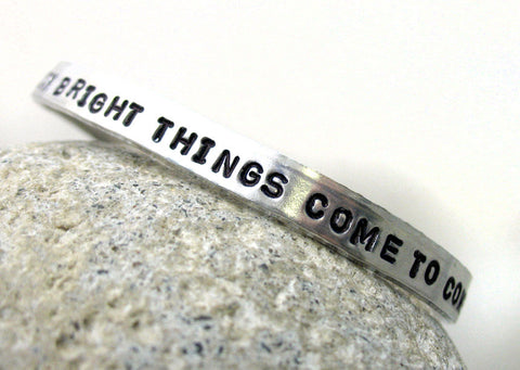 So Quick Bright Things Come to Confusion - Aluminum Bracelet